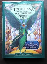 Toothiana Queen of the Tooth Fairy Armies by William Joyce c2012, Hardcover NEW