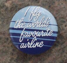 1989 British Airways I Fly The Worlds Favourite Airline Slogan Flight Pin Badge