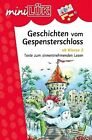 MiniLÜK Geschichten vom Gespensterschloss von Christiane Wagner und Wiebke Judith (2007, Geheftet)