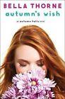 Autumn's Wish by Bella Thorne (Hardback, 2016)