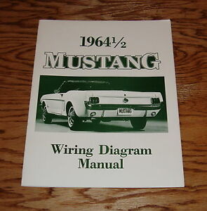 1964 1/2 Ford Mustang Wiring Diagram Manual Brochure 64 65 ...