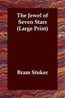 The Jewel of Seven Stars by Bram Stoker (Paperback / softback, 2006)