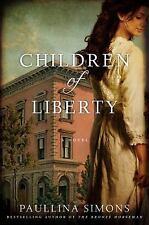 Children Of Liberty by Paullina Simons (2013, Paperback)