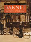 Barnet: The Twentieth Century by Percy Reboul, John Heathfield (Hardback, 1999)