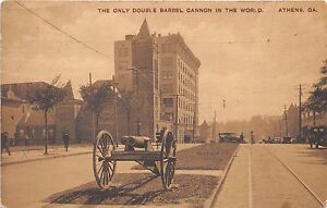 GA~GEORGIA~ATHENS~THE ONLY DOUBLE BARREL CANNON IN THE WORLD~RARE~EARLY~PC7322