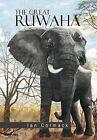 The Great Ruwaha by Ian Cormack (Hardback, 2013)
