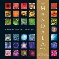 The Mandala Book: Patterns of the Universe by Lori Bailey Cunningham