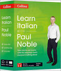 Learn Italian with Paul Noble: Italian Made Easy with Your Personal Language Coach: Complete Course by Paul Noble (CD-Audio, 2011)