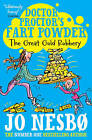 Doctor Proctor's Fart Powder: The Great Gold Robbery by Jo Nesbo (Paperback, 2013)