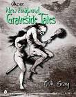 More New England Graveside Tales by T. M. Gray (Paperback, 2010)