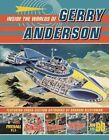 Inside the World of Gerry Anderson by Egmont UK Ltd (Hardback, 2014)