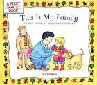 This Is My Family: A First Look at Same-Sex Parents by Pat Thomas (Paperback / softback, 2012)