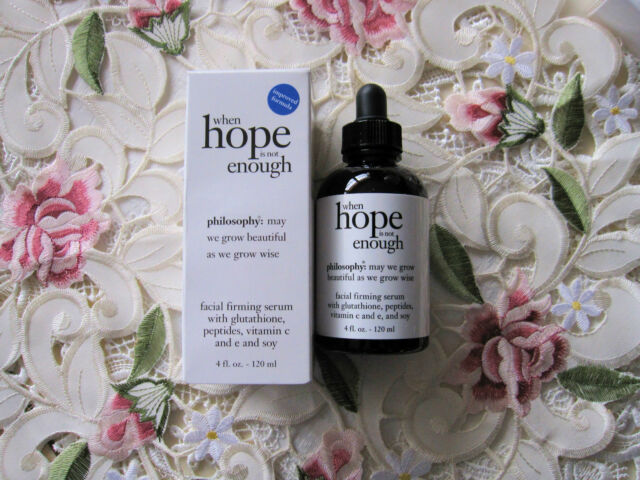 PHILOSOPHY~WHEN HOPE IS NOT ENOUGH~FIRMING FACIAL SERUM -4 oz Jumbo Size~ *NIB*