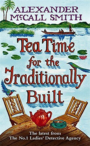 1 of 1 - Tea Time For The Traditionally Built by McCall Smith, Alexander 1408701030 The