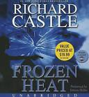 Frozen Heat by Richard Castle (CD-Audio, 2013)