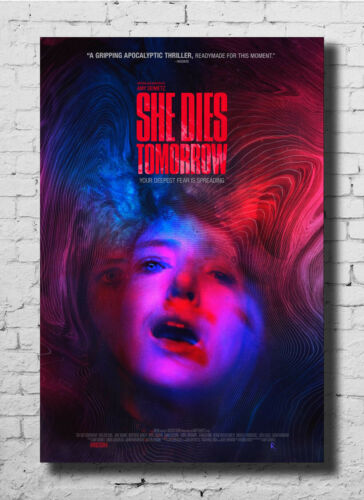 Details about  /D-77 She Dies Tomorrow Movie Horror Art Silk Poster 27x40 24x36