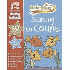 Gold Stars Starting to Count Ages 3-5 Pre-School by Parragon Books Ltd (Mixed media product, 2014)