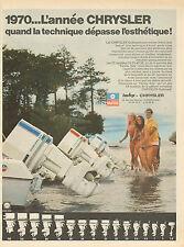Publicité 1970  CHRYSLER outboard moteur de bateau