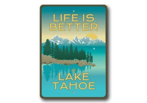 Lake Tahoe Views Sign Life is Better at Lake Tahoe Lake House Decor Metal Sign