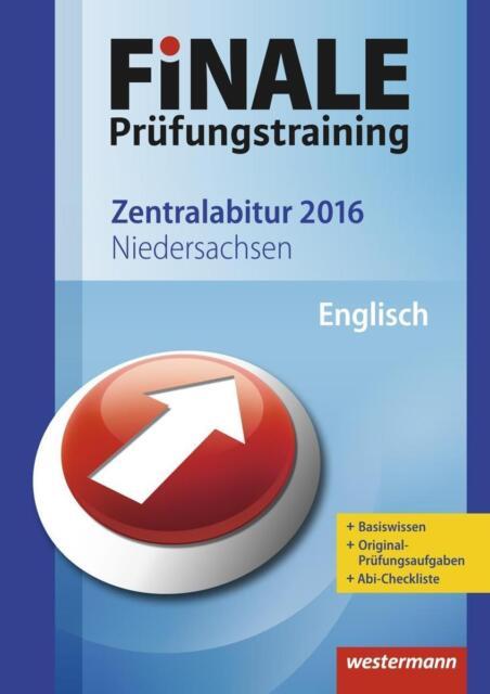 Finale - Prüfungstraining Zentralabitur Niedersachsen Englisch 2016
