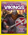 National Geographic Kids Everything Vikings: All the Incredible Facts and Fierce Fun You Can Plunder by Nadia Higgins (Hardback, 2015)