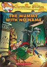 The Mummy with No Name by Geronimo Stilton (Hardback, 2006)