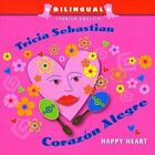 Corazon Alegre: Happy Heart by Tricia Sebastian (CD, Jan-2008, CD Baby (distributor))