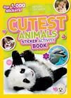 National Geographic Kids Cutest Animals Sticker Activity Book : Over 1,000 Stickers! by National Geographic Kids Staff (2013, Paperback)