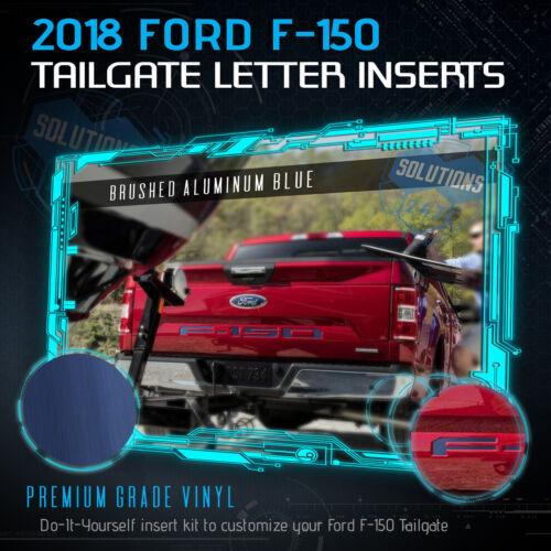 Metallic Brushed Aluminum 2018 Ford F-150 F150 Tailgate Vinyl Insert Decals
