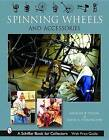 Spinning Wheels & Accessories by Michael B. Taylor (Hardback, 2004)