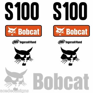 Bobcat-S100-DECALS-Stickers-Skid-Steer-loader-New-Repro-decal-Kit