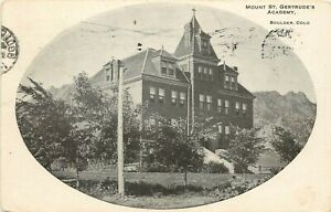 c1910-Postcard-Mount-St-Gertrude-039-s-Academy-Boulder-CO-Girl-039-s-Catholic-School