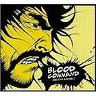 Blood Command - Hand Us the Alpha Male (2011)
