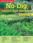 Home Gardener's No-Dig Raised Bed Gardens: Growing Vegetables, Salads and Soft Fruit in Raised No-Dig Beds by Alan Bridgewater (Paperback / softback, 2016)