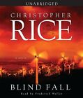 Blind Fall by Christopher Rice (2008, CD, Unabridged)