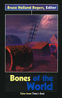 Bones of the World: Tales from Time's End by Sff Net (Paperback / softback, 2001)
