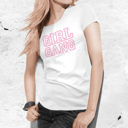 Girl Gang T Shirt Hipster Indie Naughty Womens Song Slogan Lady Fitted Tee