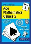 Ace Mathematics Games 2: 13 Exciting Activities to Engage Ages 6-7: 2015: 2 by Tarquin Publications (Paperback, 2015)