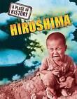 Hiroshima by Stewart Ross (Hardback, 2011)