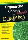 Organische Chemie kompakt für Dummies von Arthur Winter (2012, Taschenbuch)