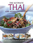 The Ultimate Thai and Asian Cookbook: All the Traditions, Ingredients and Techniques, with Over 300 Spicy and Aromatic Recipes Illustrated Step-by-Step by Hermes House (Hardback, 2013)