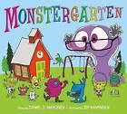 Monstergarten by Daniel J Mahoney (Hardback, 2013)