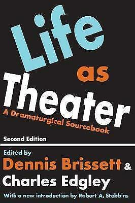Life as Theater by