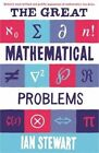 The Great Mathematical Problems: Marvels and Mysteries of Mathematics by Ian Stewart (Paperback, 2014)