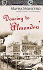 Dancing to 'Almendra' by Mayra Montero (Hardback, 2007)