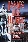 In the Electric Mist with Confederate Dead by James Lee Burke (1993, Hardcover)