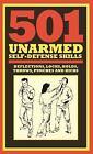 501 Unarmed Self-Defense Skills by Chris McNab (2017, Hardcover)