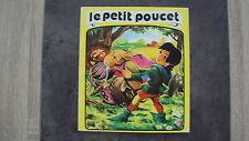 Vieux livre pour enfants- Le petit poucet - Editions Jesco - 1976