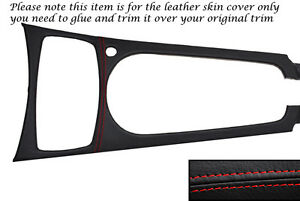 Red Stitching Centre Console Trim Leather Skin Cover Fits