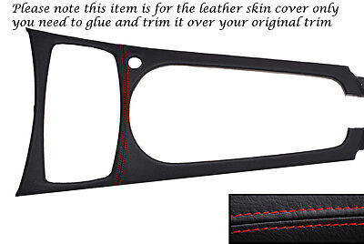 RED STITCHING CENTRE CONSOLE TRIM LEATHER SKIN COVER FITS BMW Z4 E85 03-11
